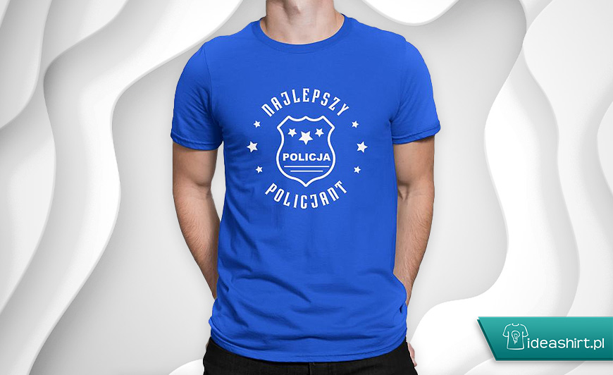 Koszulki dla policjantów - najlepszy policjant