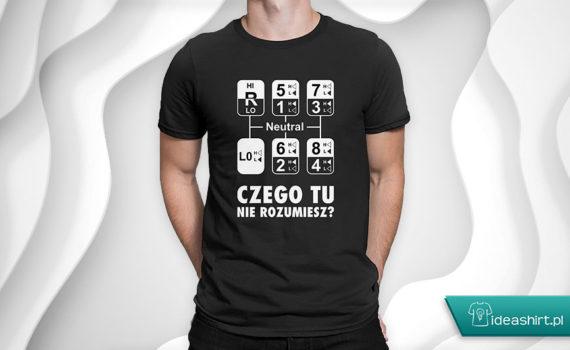 Koszulka dla tirowca czego tu nie rozumiesz?