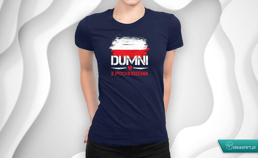 Patriotyczna koszulka Dumni z pochodzenia
