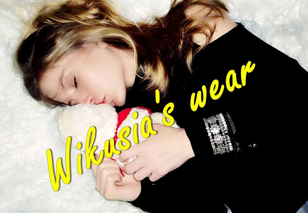 Wikusia's wear