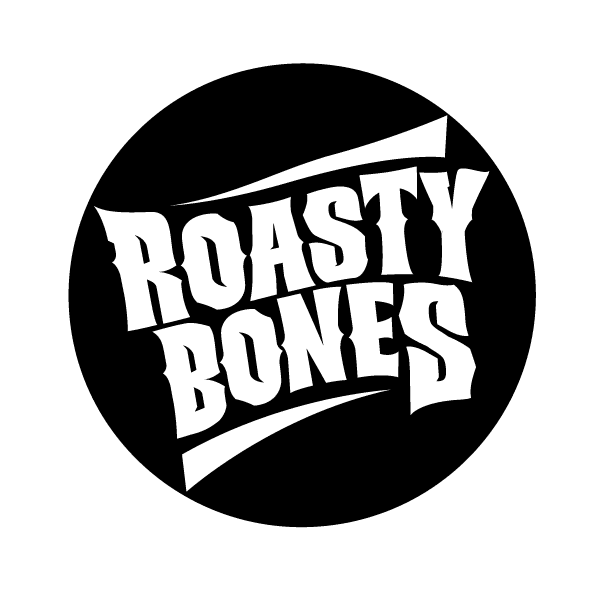 Roasty Bones
