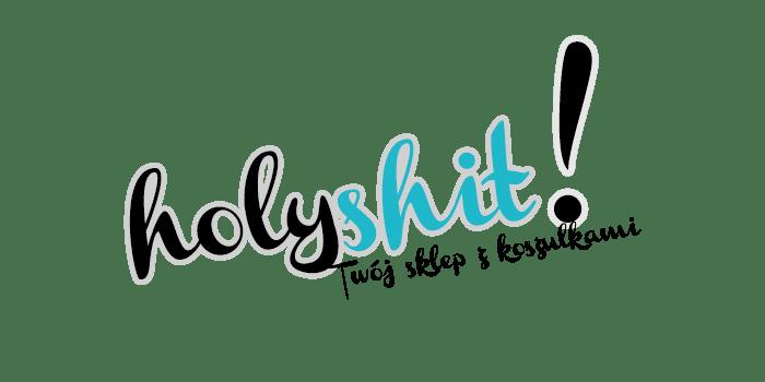 HolyShit.pl - Twój sklep z koszulkami